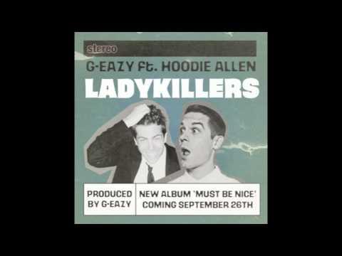 GEazy ft Hoodie Allen  Lady Killers