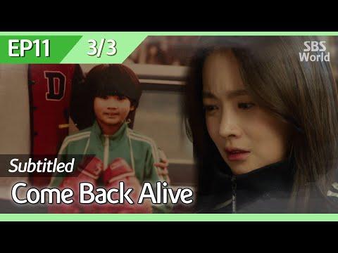 [CC/FULL] Come Back Alive EP11 (3/3) | 돌아와요아저씨