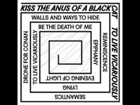 Kiss the Anus of a Black Cat - To Live Vicariously (Full Album)
