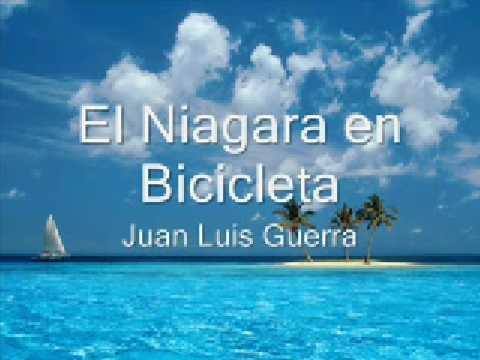 Juan Luis Guerra   El Niagara en Bicicleta