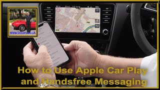 How to Use Apple Car Play and Handsfree Messaging