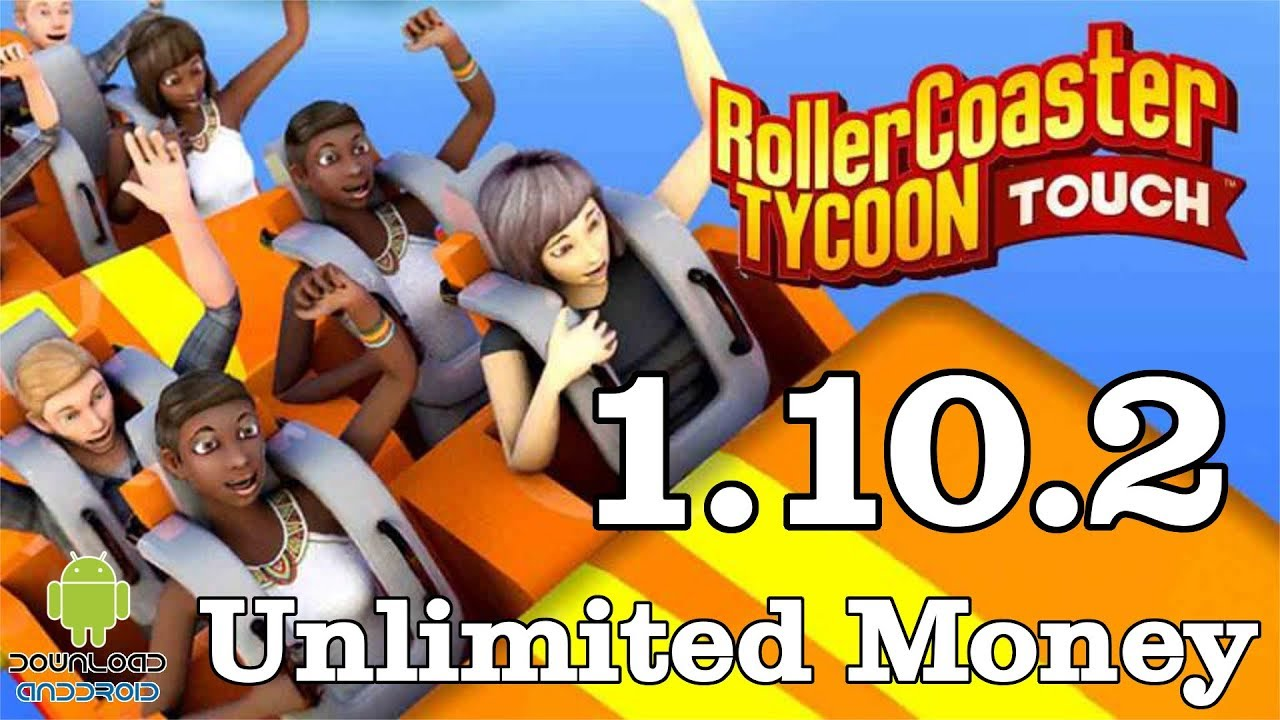 RollerCoaster Tycoon Touch 1 10 2 Mod (Unlimited Money) APK + DATA