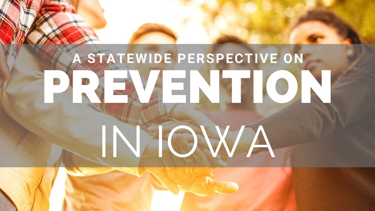 A Statewide Perspective on Prevention in Iowa