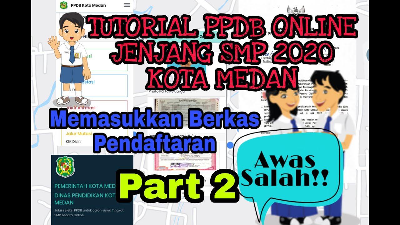 TUTORIAL PPDB PART 2 || CARA MEMASUKKAN DATA DAN BERKAS ...