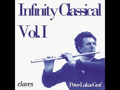 Peter-Lukas Graf - Infinity Classical Vol. I / More than 3 hours of Flute & Classical Music