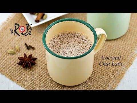 How to make Coconut Chai Latte | Roti n Rice