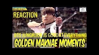 'bts Jungkook Is Good At Everything - Golden Maknae Moments' Reaction