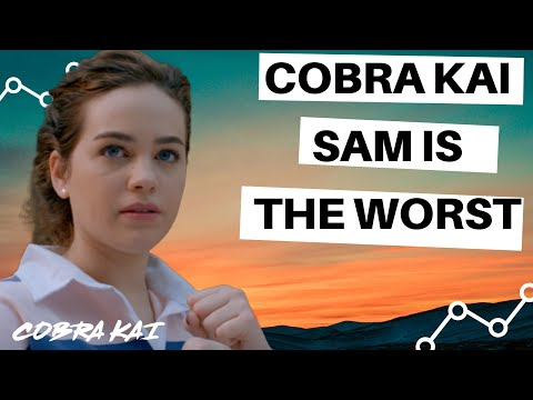 COBRA KAI: Samantha Larusso Is The WORST Character EVER! | KARATE KID