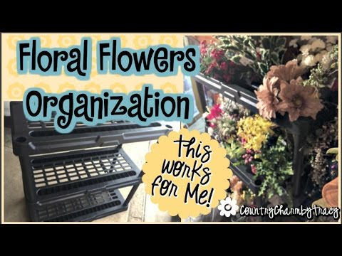 How I Organize and Store my Floral Flowers!