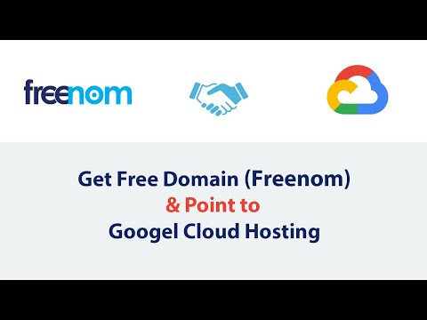 How To Get Free Domain Name And Point To Google Cloud Hosting Website
