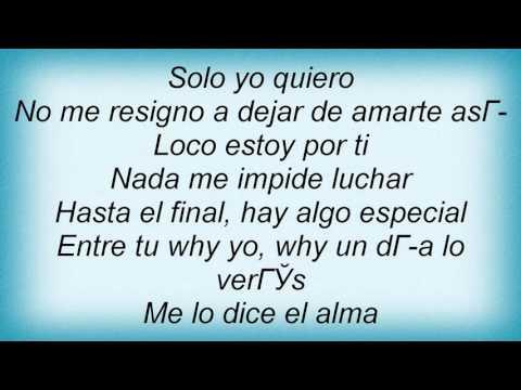 Luis Fonsi - Me Lo Dice El Alma Lyrics
