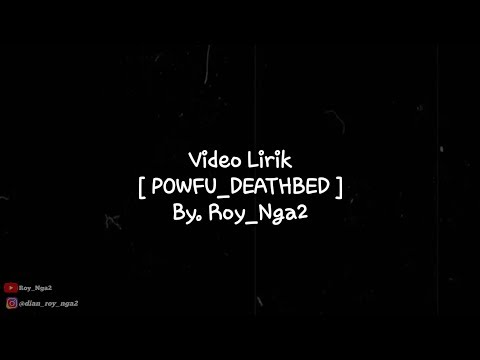 lirik-video-powfu-deathbed||-[-official-video-roy_nga2-]