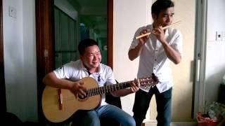 Trường Sơn Đông Trường Sơn Tây - Hòa tấu Guitar Sáo Trúc - phiên bản nhậu