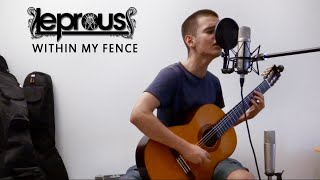 Leprous - Within My Fence (Acoustic Cover)