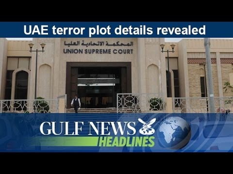 UAE terror plot details revealed - GN Headlines