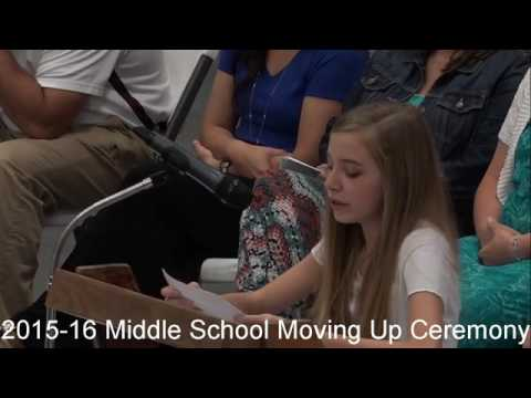 2015-16 Middle School Moving Up Ceremony  May 26, 2016