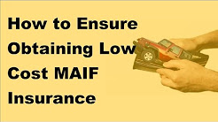 2017 MAIF Insurance Guide -  How to Ensure Obtaining Low Cost MAIF Insurance