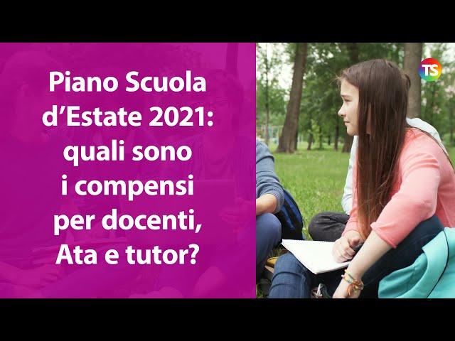 Scuola d'Estate 2021: quali sono i compensi per docenti, Ata e Tutor?
