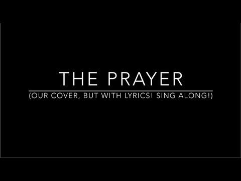 The Prayer (cover with Lyrics!) - Orig. Celine Dion, Andrea Bocelli , Josh Groban