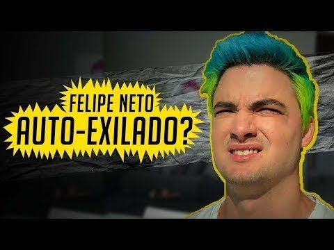 Felipe Neto vai se exilar do Brasil?