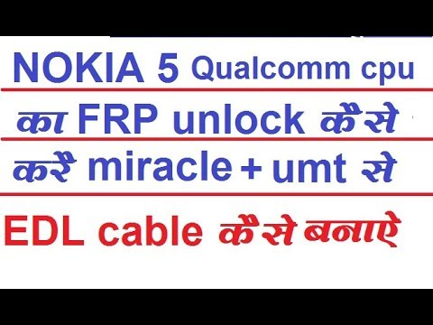 Nokia 5/TA1053/FRP unlock/done by/miracle box/umt/Make edl cable~Make  Xiaomi deep flashing cable