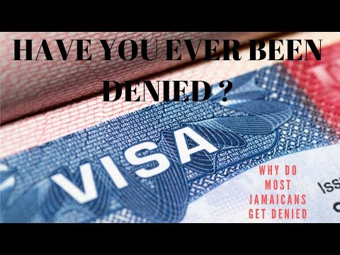 REASONS MOST JAMAICANS GET DENIED A U.S VISA ?
