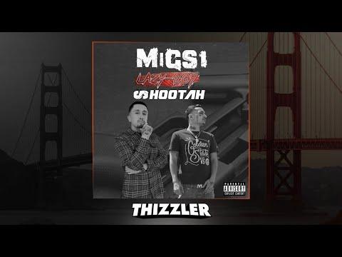 Migs 1 x Lazy-Boy - Shootah (Prod. SlimmyOnTheBeat) [Thizzler.com Exclusive]