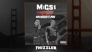 Migs 1 x Lazy-Boy - Shootah (Prod. SlimmyOnTheBeat) [Thizzler.com Exclusive]