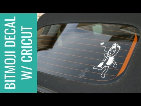 How To Make A Bitmoji Decal For Your Car With Cricut
