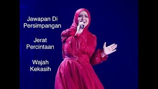 DS Siti Nurhaliza on Tour 2019 - Medley Jawapan Di Persimpangan, Jerat Percintaan, Wajah Kekasih