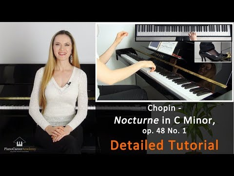 Chopin - Nocturne in C Minor, op. 48 No. 1. Detailed Piano Tutorial. Part I