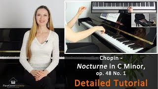 Chopin - Nocturne in C Minor, op. 48 No. 1. Detailed Piano Tutorial. Part I thumbnail