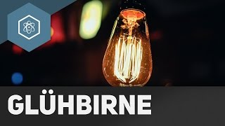 Wie leuchtet eine Glühbirne?