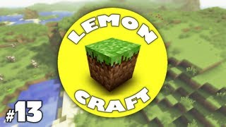 LemonCraft! - #13 - CREEPERS GONNA CREEP! (Minecraft: Xbox 360 Let