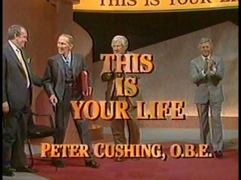 PETER CUSHING - THIS IS YOUR LIFE -FULL  PART 2 - ITV - 1990