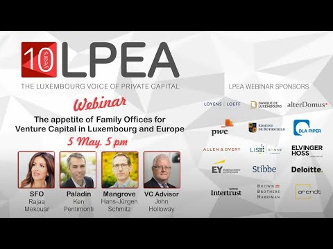 The appetite of Family Offices for Venture Capital in Luxembourg and Europe
