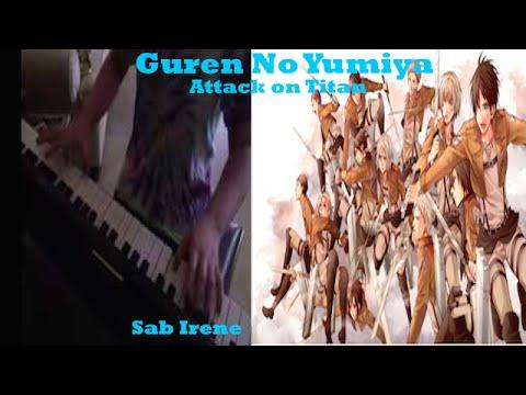 Attack On Titan OST Guren No Yumiya