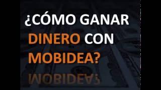 GANAR DINERO CON MOBIDEA