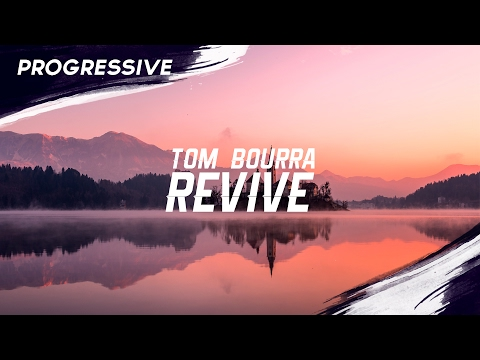 Tom Bourra - Revive