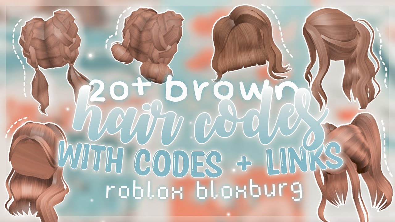 20  Aesthetic Brown Hair Codes *WITH LINKS* Roblox Bloxburg