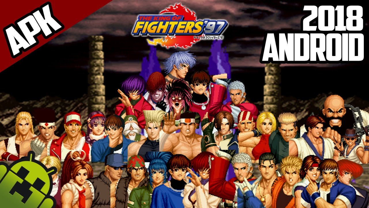 The King Of Fighters 97 Apk Para Android 2020 Sin Emulador Youtube