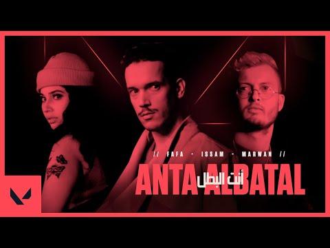 أنت البطل - Anta Al Batal // (Feat. ISSAM, FAFA, Marwan Moussa) // VALORANT