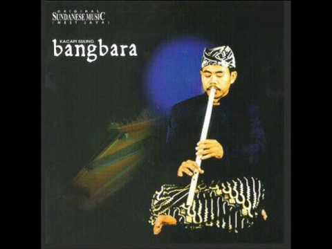 Kacapi Suling Cianjuran - Bangbara