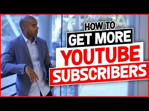 How To Get More YouTube Subscribers (9 Tips To Your 1st 1000 Subs)