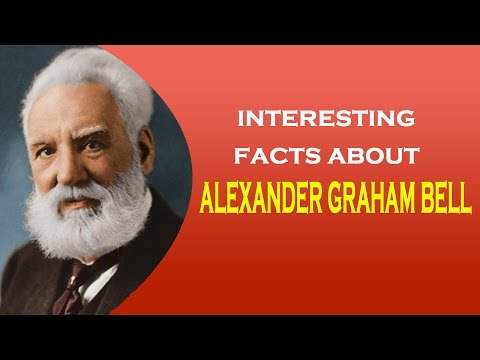 Interesting facts about Inventor of the Telephone Alexander Graham Bell