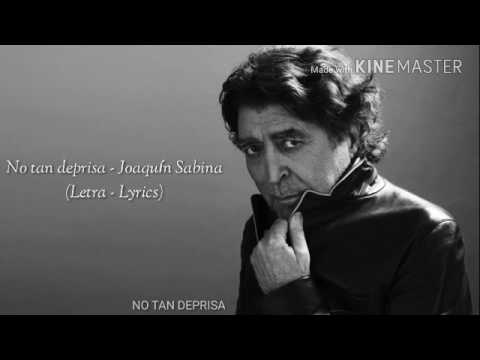 No tan deprisa - Joaquín Sabina (Letra-Lyrics)
