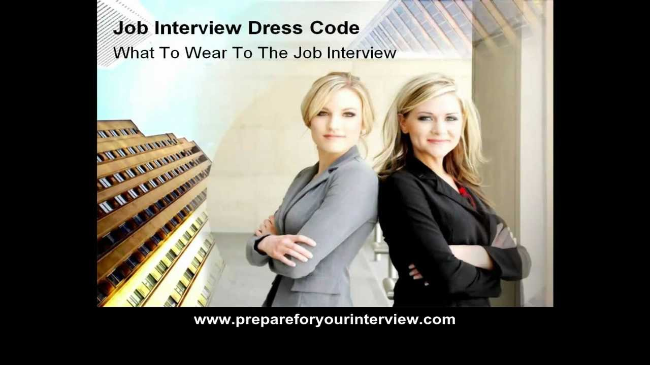 job interview dress code what to wear to the job interview job interview dress code what to wear to the job interview