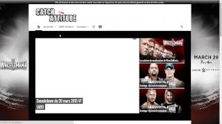 [TUTO] Comment : regardez le Catch Smackdown et Raw en replay en [FR]  (complet)