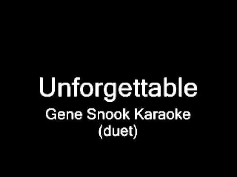 """Unforgettable"" Gene Snook Karaoke"