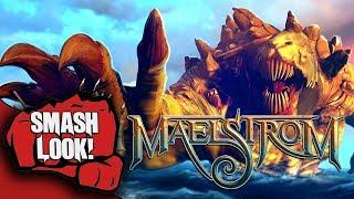 Maelstrom Gameplay - Smash Look!